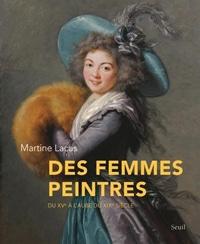Des femmes peintres du XVe au XIXe siècle