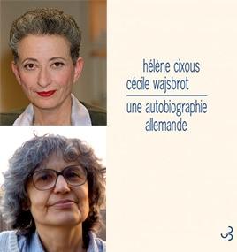 Rencontre avec Hélène Cixous et Cécile Wajsbrot