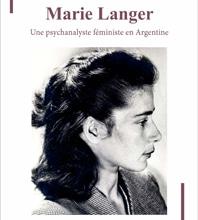 Marie Langer, psychanalyste féministe