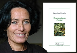 Jacqueline Merville, Deux continents d'amour
