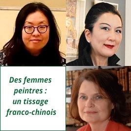 Des femmes peintres : un tissage franco-chinois
