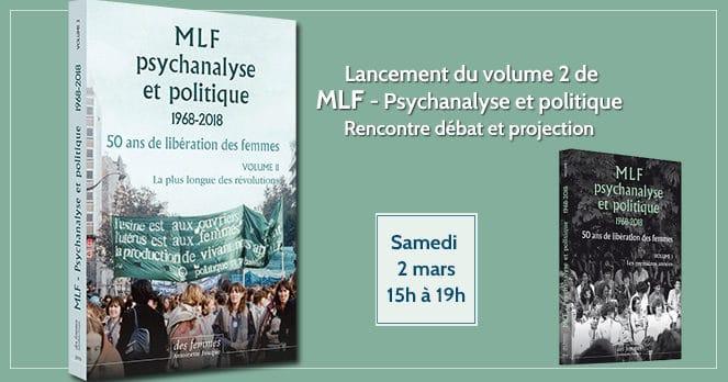 Lancement de MLF-Psychanalyse et politique, volume 2
