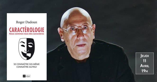 Roger Dadoun, Caractérologie