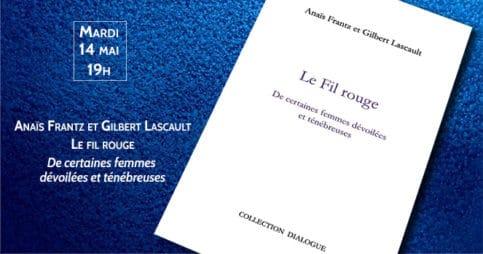 Anaïs Frantz et Gilbert Lascault