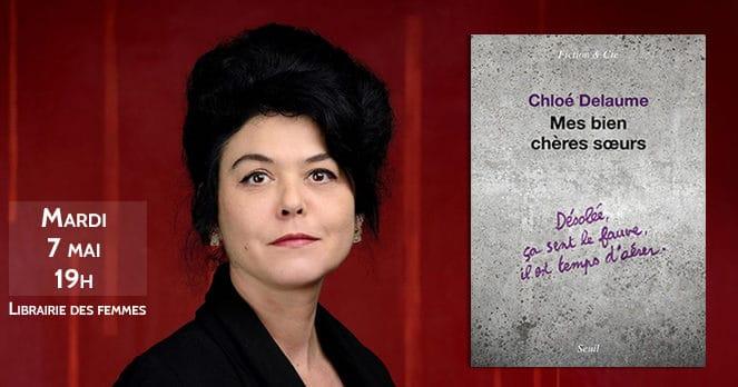 Chloé Delaume, «Mes bien chères sœurs»