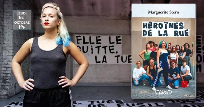Marguerite Stern Héroïnes de la rue