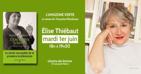 L'amazone verte d'Élise Thiébaut